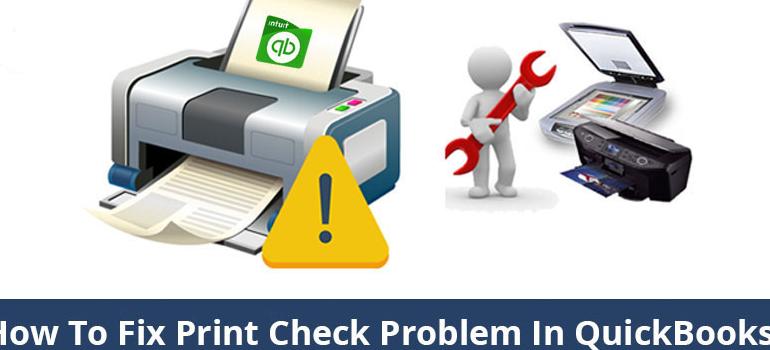 QuickBooks Printing Checks Problems